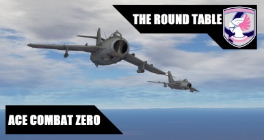 The Round Table Ace Combat.Wt Live Pomzilla